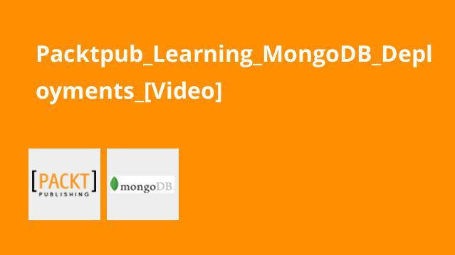 آموزش استقرار، نصب و پیکربندیMongoDB
